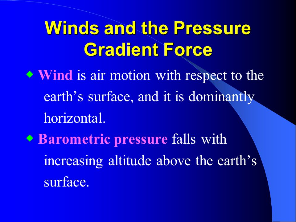 Winds and the Pressure Gradient Force