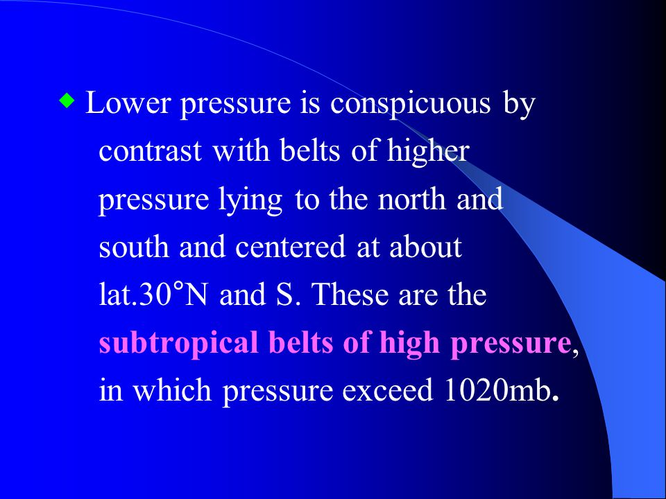 ◆ Lower pressure is conspicuous by