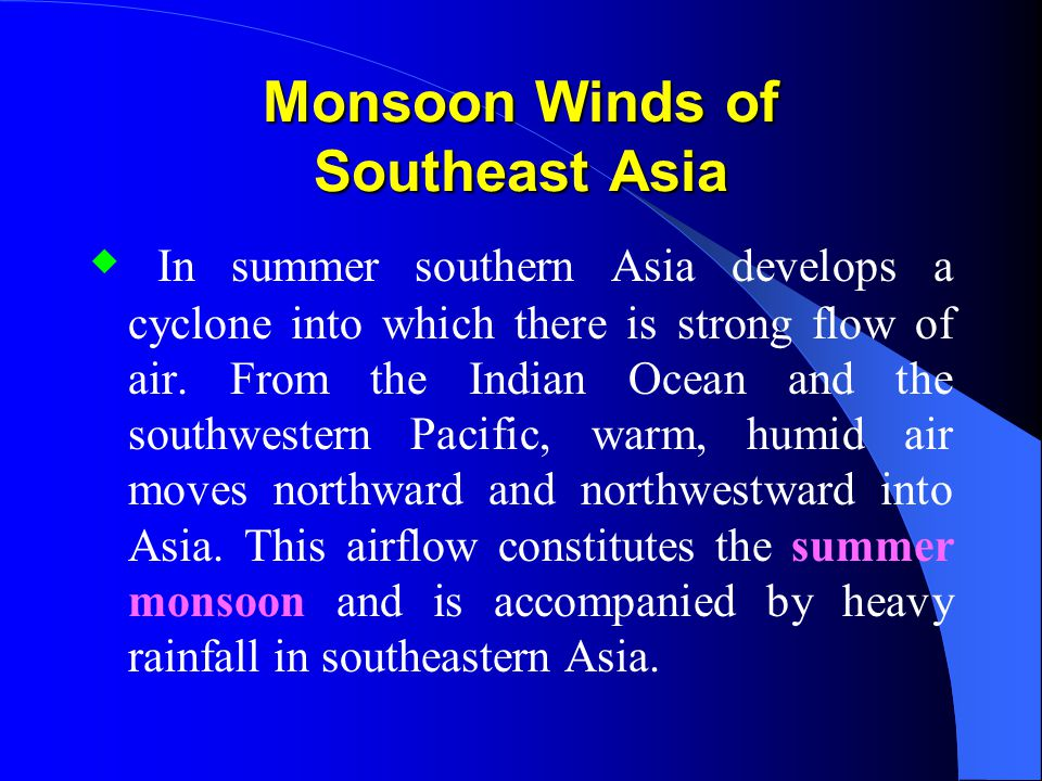 Monsoon Winds of Southeast Asia
