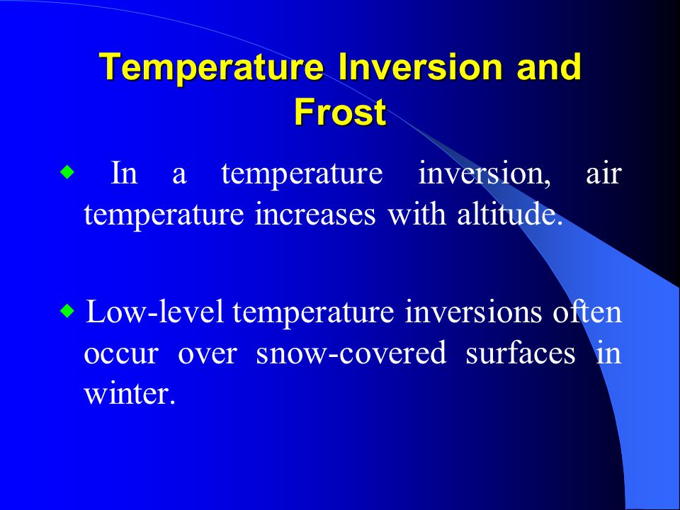 Temperature Inversion and Frost