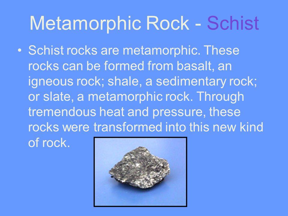Metamorphic Rock - Schist