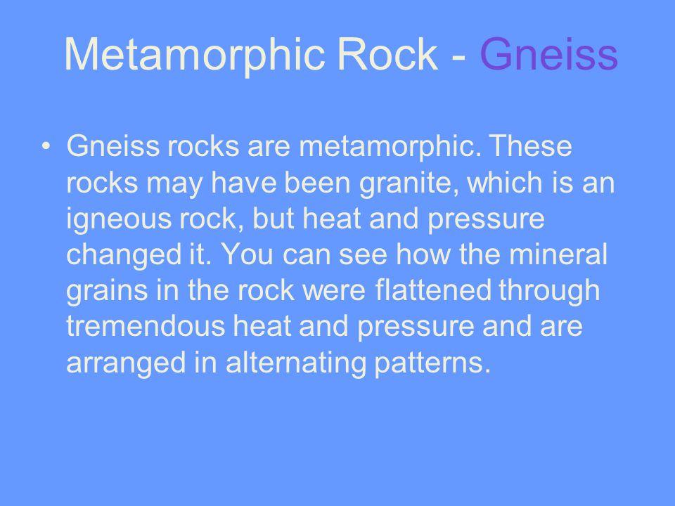 Metamorphic Rock - Gneiss
