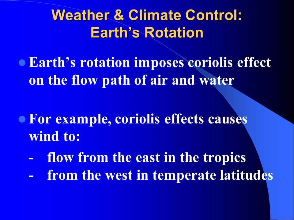 Weather & Climate Control: Earth's Rotation