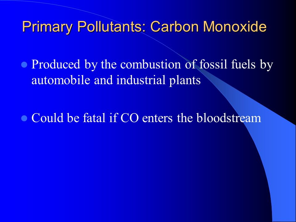Primary Pollutants: Carbon Monoxide