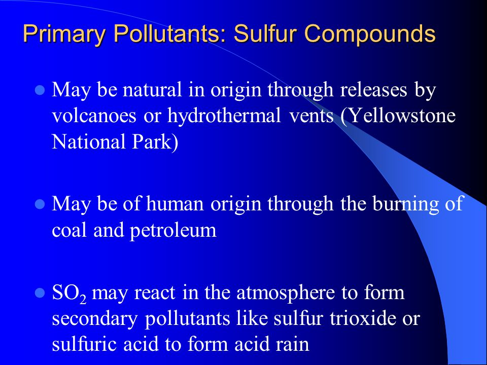 Primary Pollutants: Sulfur Compounds