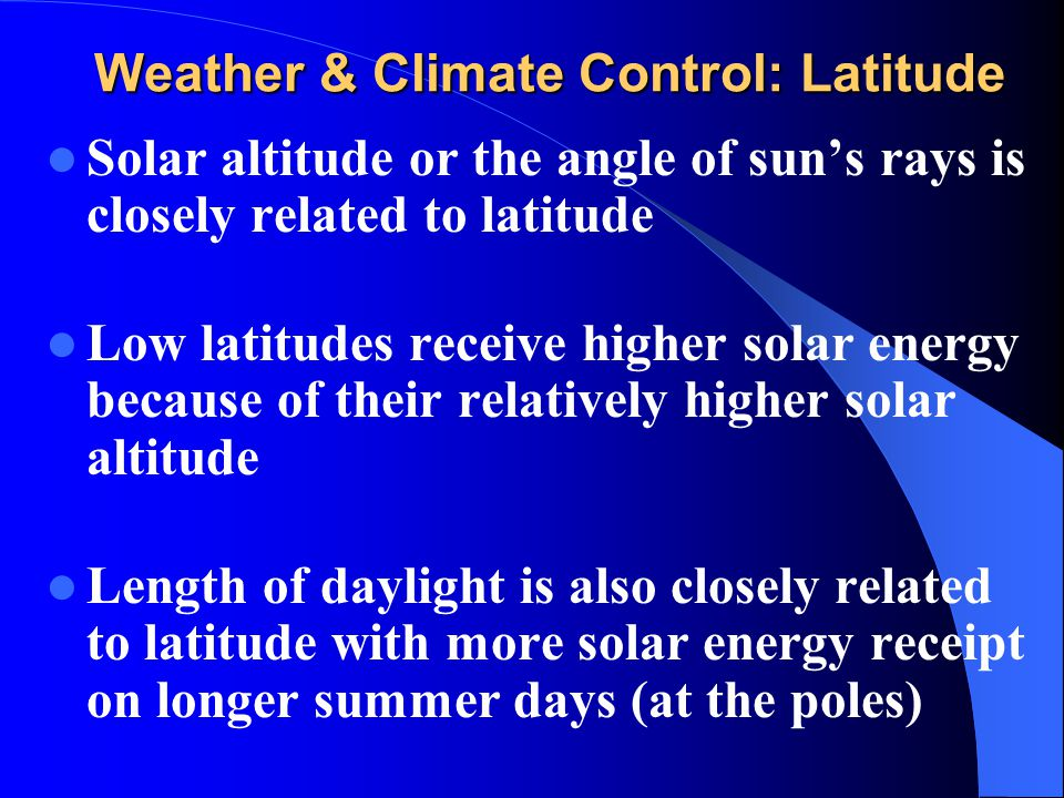 Weather & Climate Control: Latitude