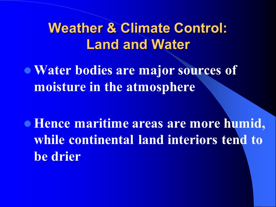 Weather & Climate Control: Land and Water