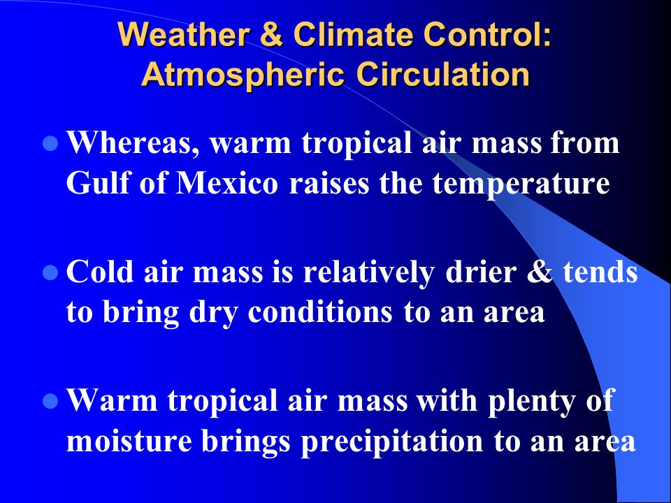 Weather & Climate Control: Atmospheric Circulation