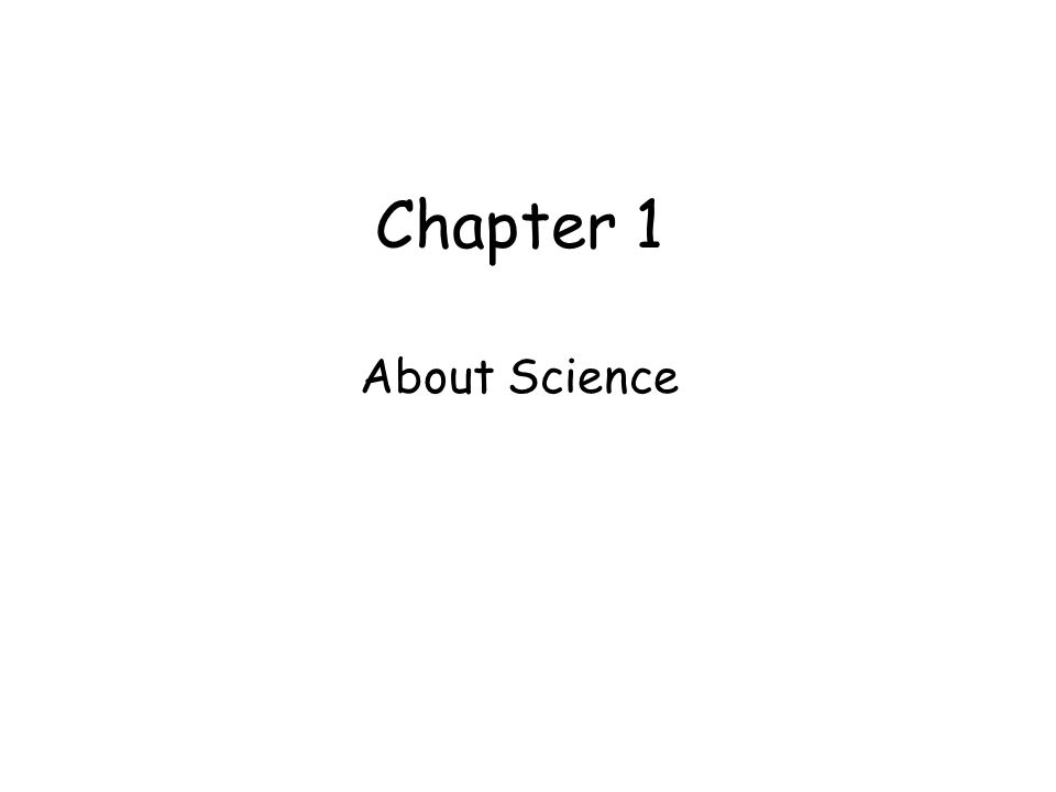 Chapter 1 About Science