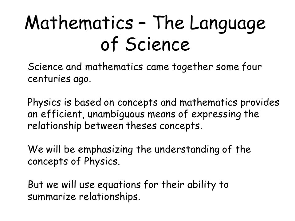 Mathematics – The Language of Science
