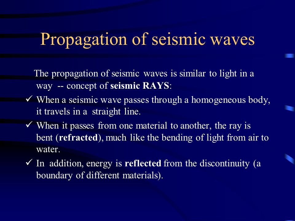 Propagation of seismic waves