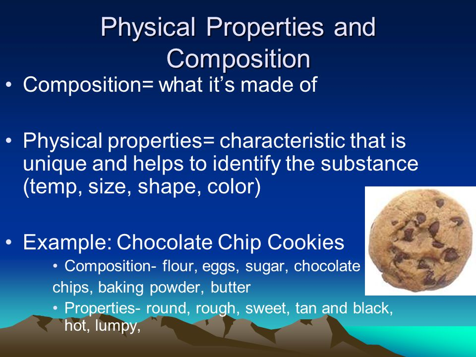 Physical Properties and Composition
