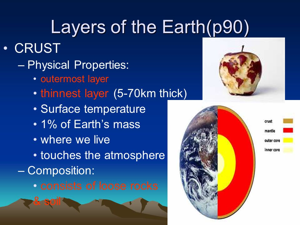 Layers of the Earth(p90) CRUST Physical Properties: