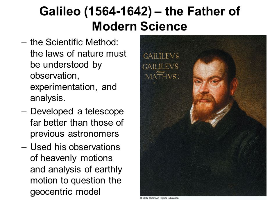 Galileo (1564-1642) – the Father of Modern Science