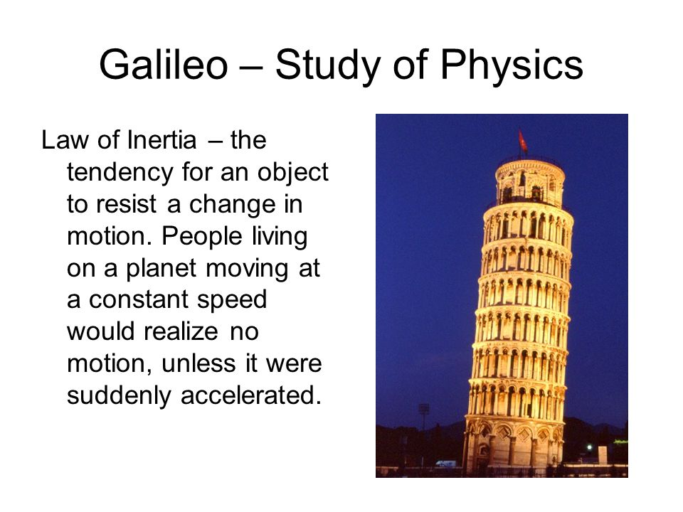 Galileo – Study of Physics