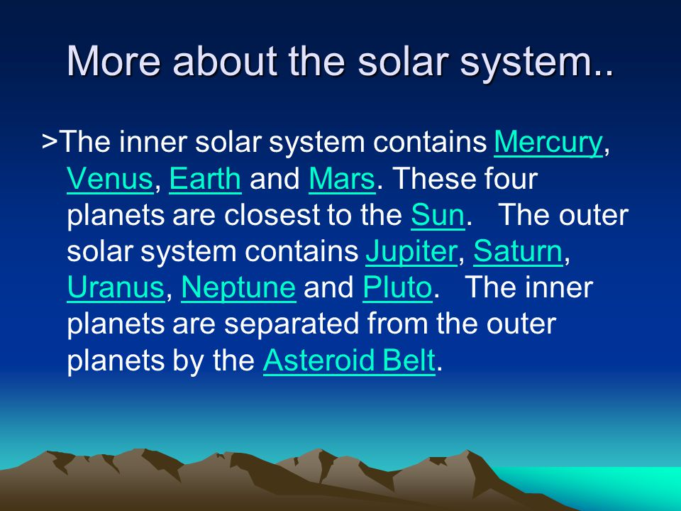 More about the solar system..
