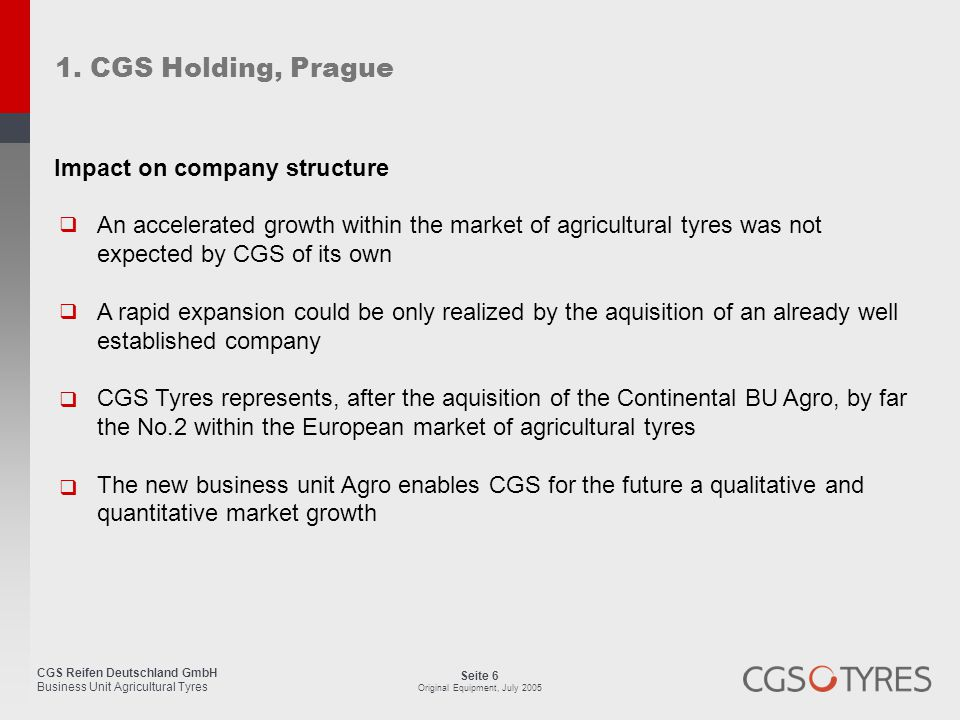 1. CGS Holding, Prague Impact on company structure