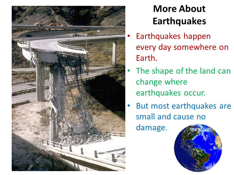 More About Earthquakes