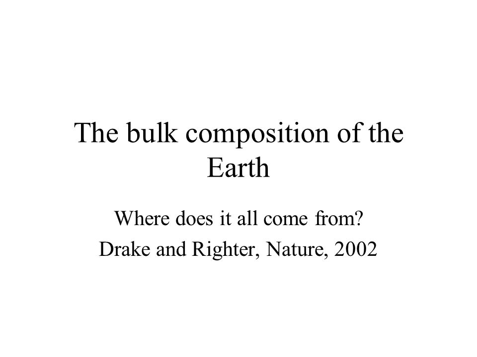 The bulk composition of the Earth