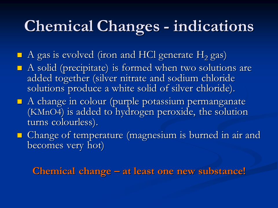 Chemical Changes - indications