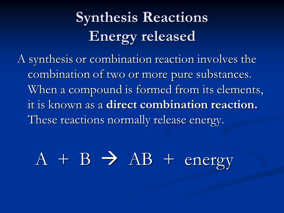 Synthesis Reactions Energy released