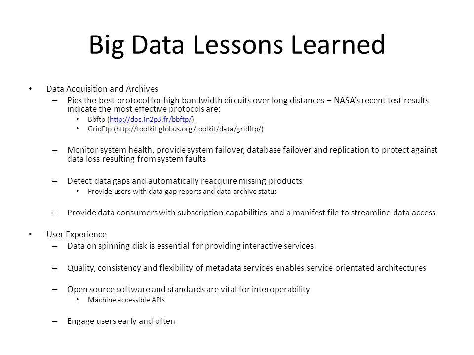 Big Data Lessons Learned