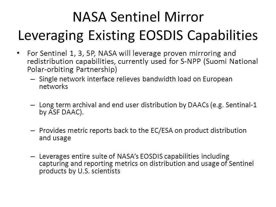 NASA Sentinel Mirror Leveraging Existing EOSDIS Capabilities