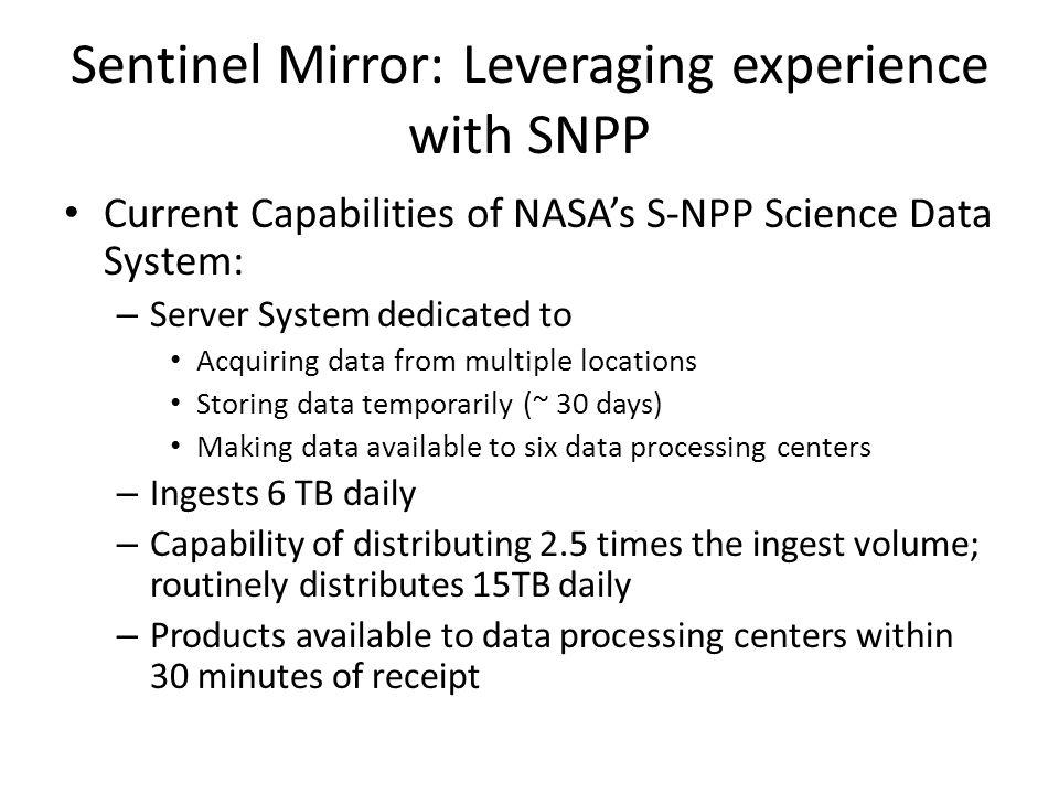 Sentinel Mirror: Leveraging experience with SNPP