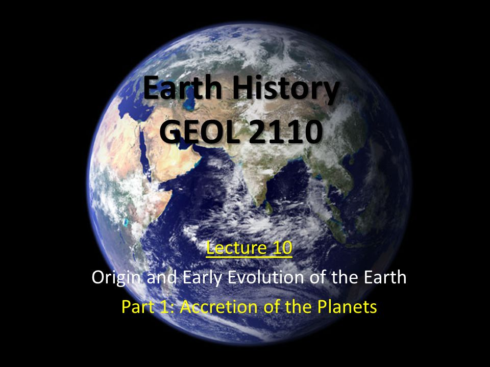Earth History GEOL 2110 Lecture 10