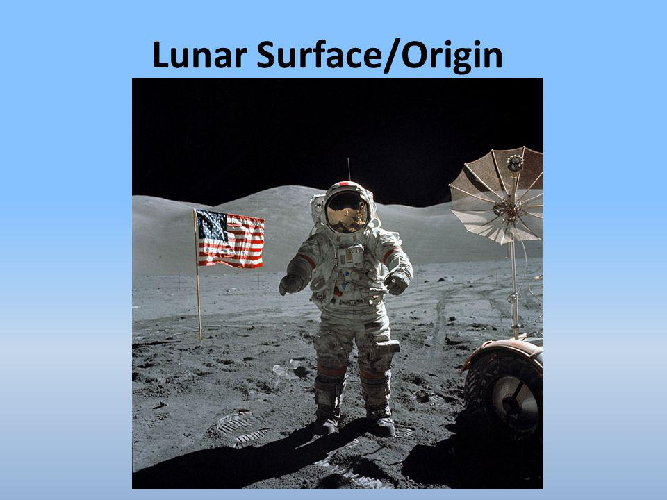 Lunar Surface/Origin