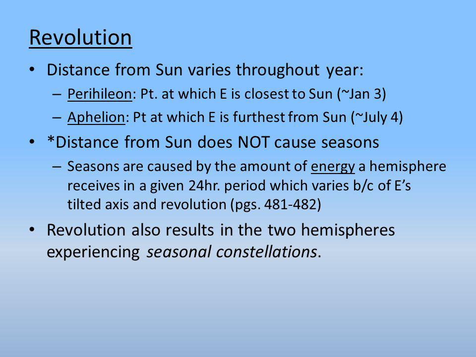 Revolution Distance from Sun varies throughout year: