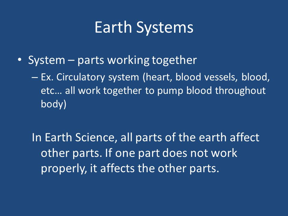Earth Systems System – parts working together