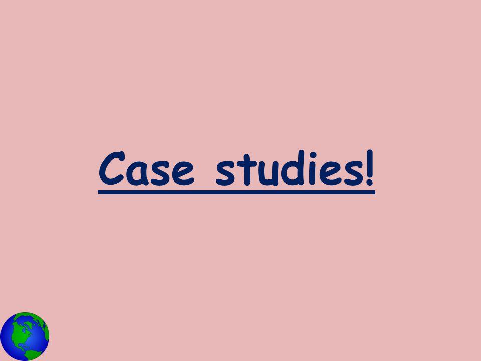 Case studies!
