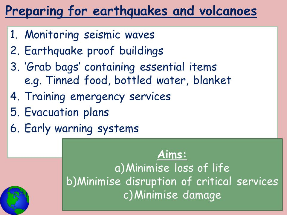 Preparing for earthquakes and volcanoes