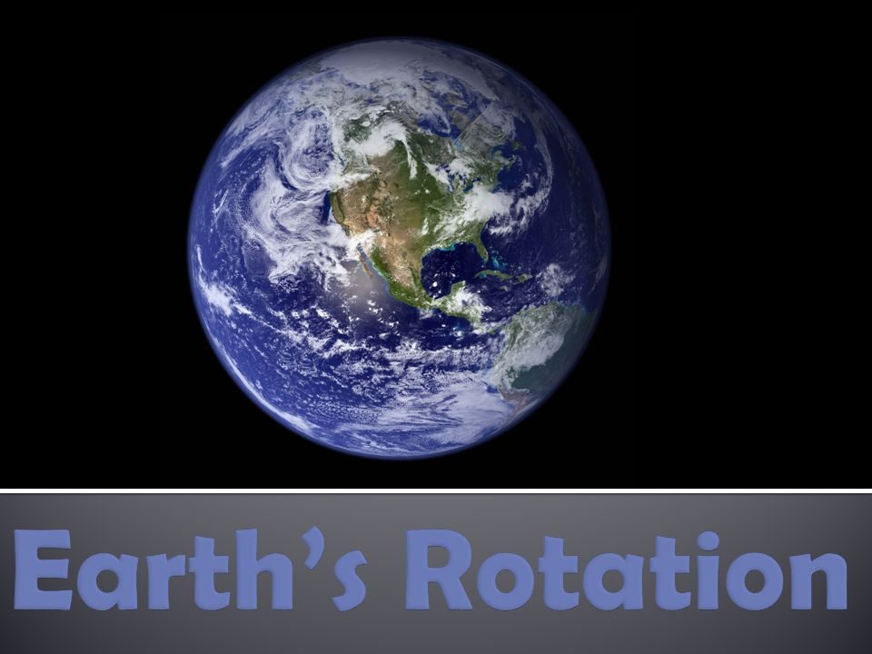 Earth's Rotation