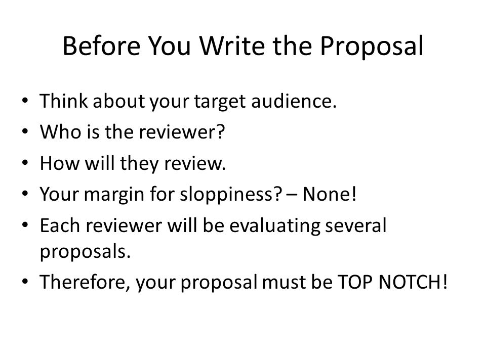 Before You Write the Proposal