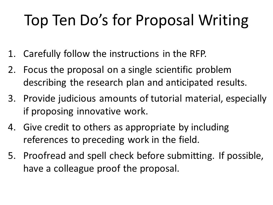 Top Ten Do's for Proposal Writing