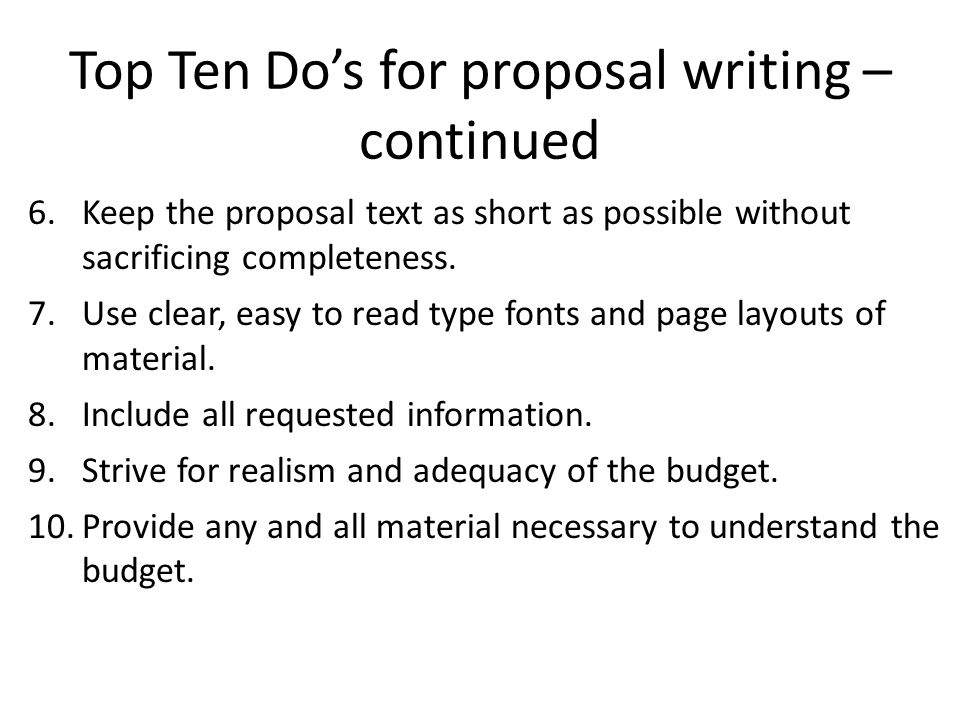 Top Ten Do's for proposal writing – continued