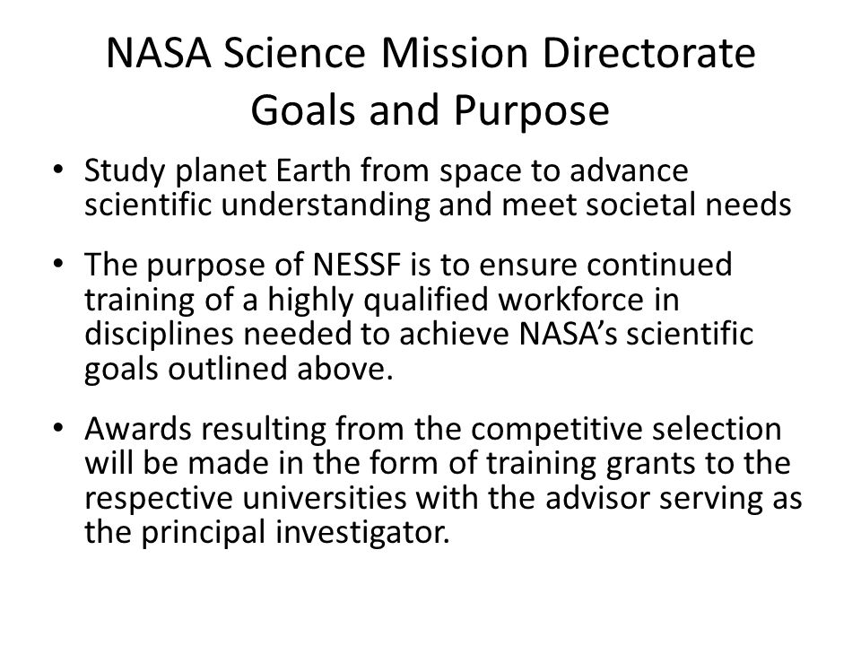 NASA Science Mission Directorate Goals and Purpose