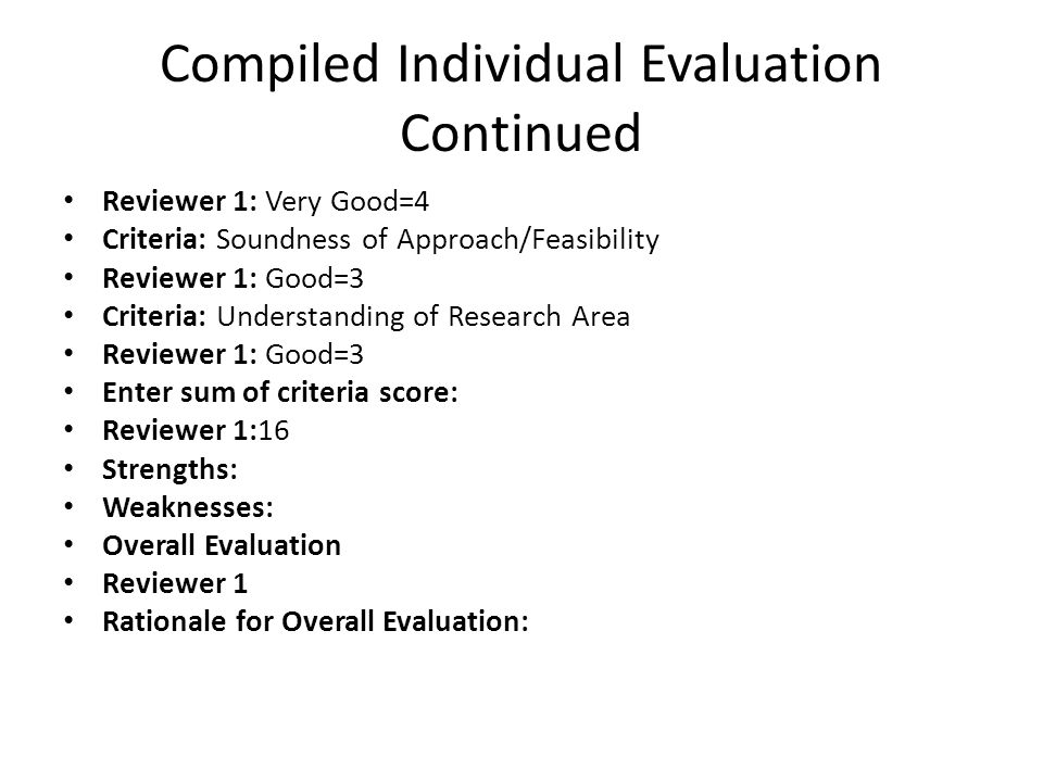 Compiled Individual Evaluation Continued