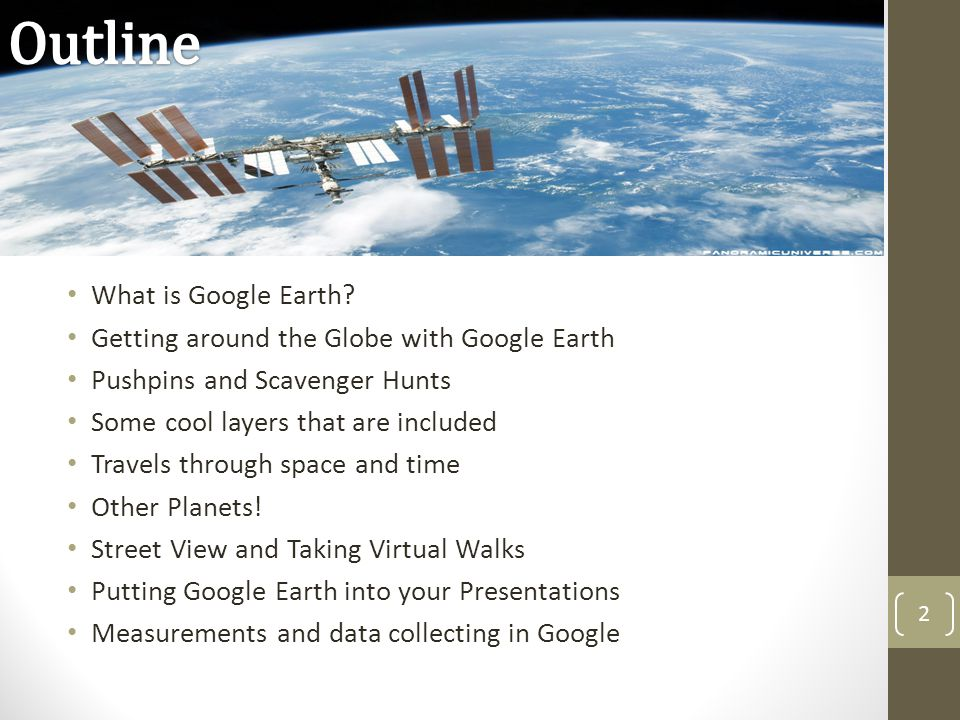Outline What is Google Earth