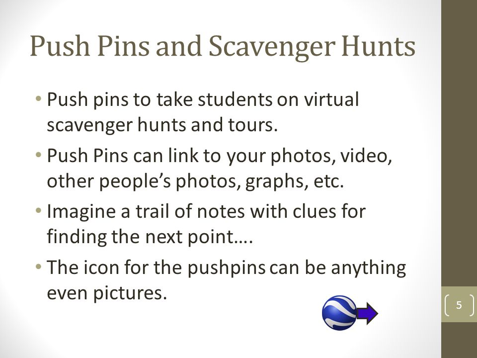 Push Pins and Scavenger Hunts