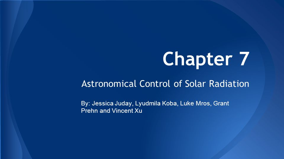 Astronomical Control of Solar Radiation