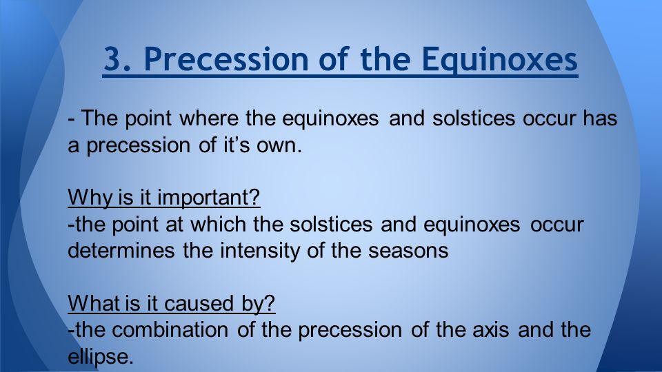 3. Precession of the Equinoxes