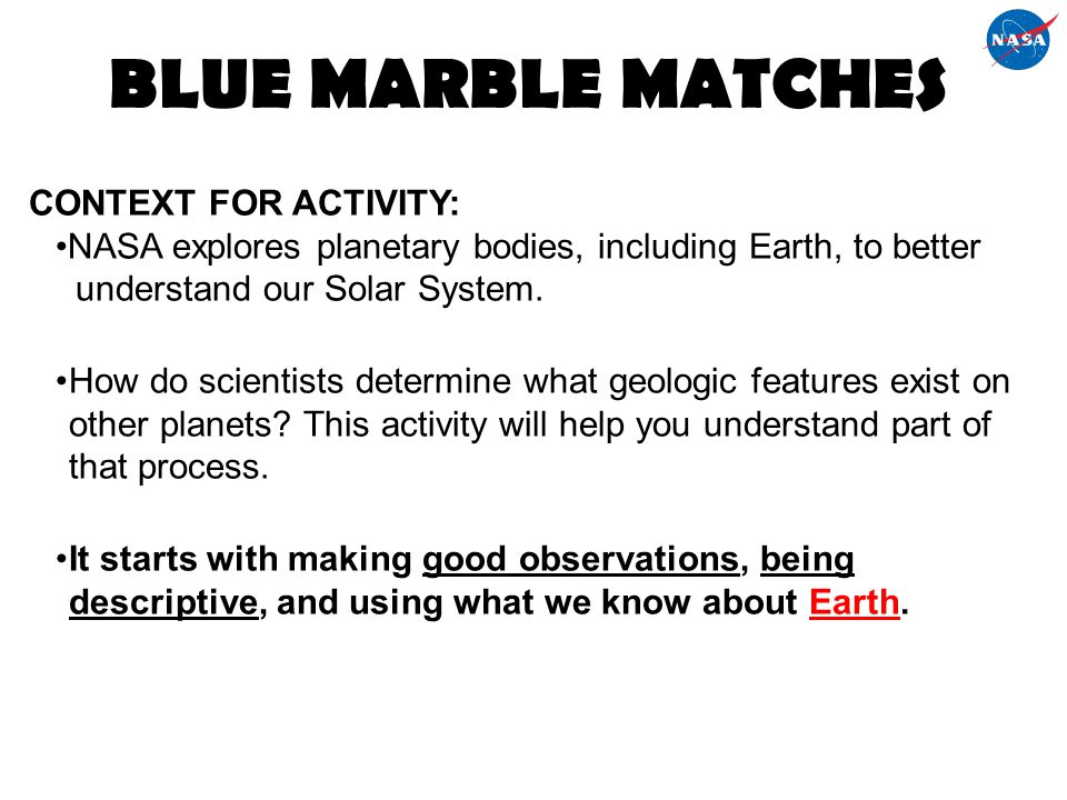 BLUE MARBLE MATCHES CONTEXT FOR ACTIVITY: