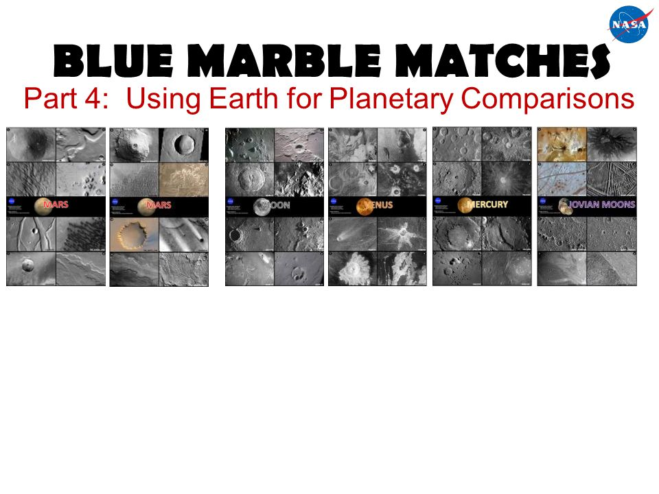 BLUE MARBLE MATCHES Part 4: Using Earth for Planetary Comparisons