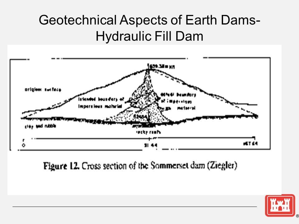 Geotechnical Aspects of Earth Dams- Hydraulic Fill Dam