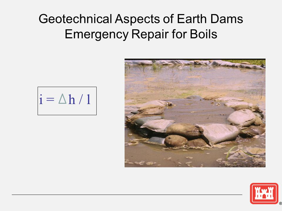 Geotechnical Aspects of Earth Dams Emergency Repair for Boils