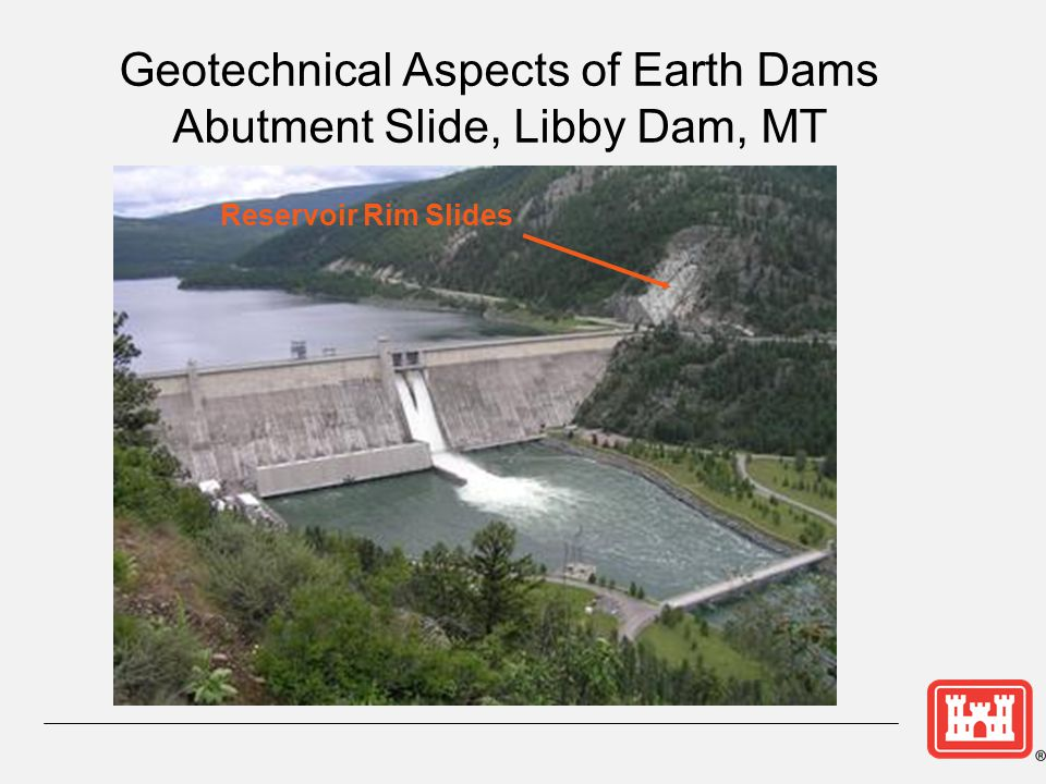 Geotechnical Aspects of Earth Dams Abutment Slide, Libby Dam, MT