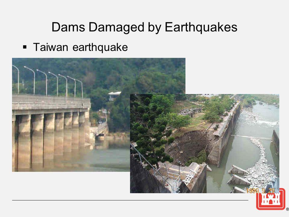 Dams Damaged by Earthquakes